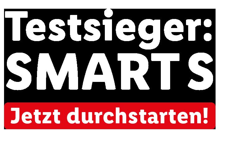 Testsieger Smart S. Jetzt durchstarten!
