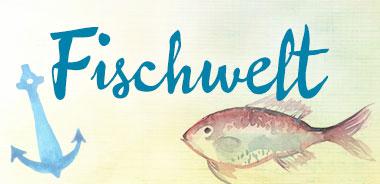 Fischwelt
